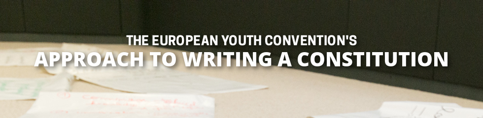 European Youth Convention method of writing the Citizen Constitution